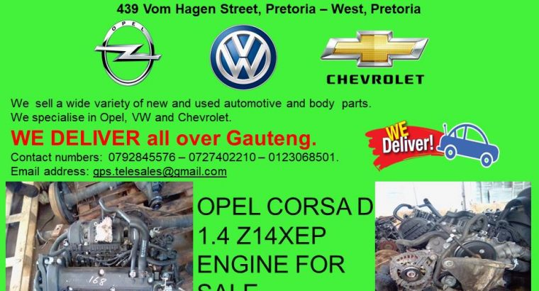 OPEL CORSA D 1.4 Z14XEP ENGINE FOR SALE