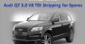 Audi Q7 3.0 V6 TDI Stripping for Spares
