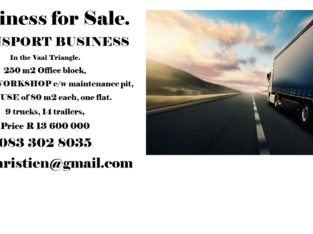 TRANSPORT BUSINESS FOR SALE IN VAAL TRIANGLE.