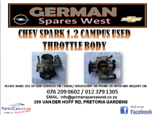 CHEV SPARK 1.2 CAMPUS USED THROTTLE BODY FOR SALE