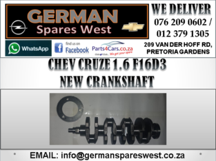 CHEV CRUZE 1.6 F16D3 NEW CRANKSHAFT FOR SALE