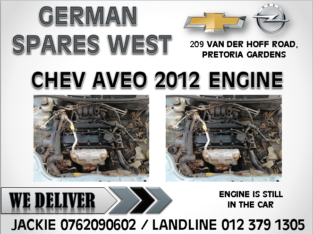 CHEV AVEO 1.6 2012 USED ENGINE FOR SALE