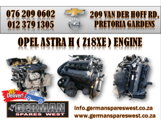 OPEL ASTRA H ( Z18XE) ENGINE FOR SALE