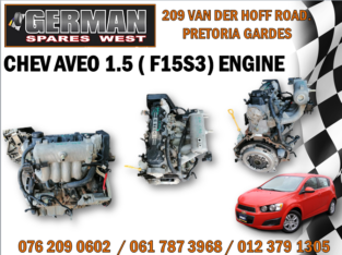 CHEV AVEO 1.5 ( F15S3 ) ENGINE AVAILABLE