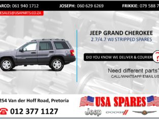 JEEP GRAND CHEROKEE 2.7/4.7 WJ STRIPPED SPARES/PARTS