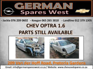 CHEV OPTRA 1.6 PARTS STILL AVAILABLE